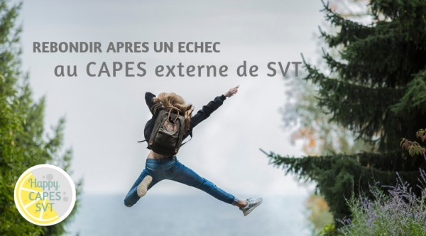 Comment rebondir après un échec au CAPES SVT ?