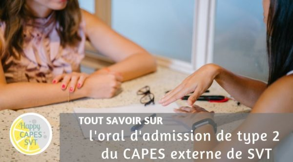 CAPES SVT : l'oral d'admission de type 2