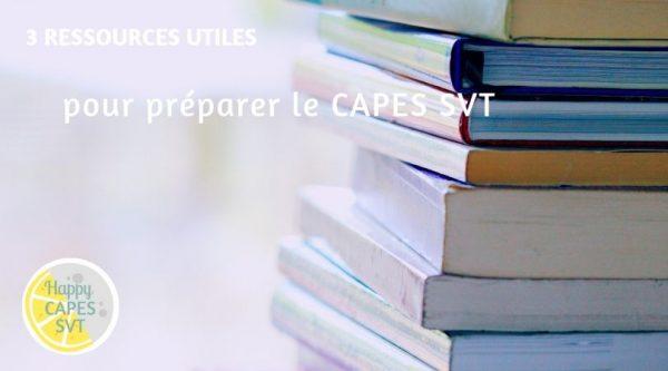 3 ressources utiles pour préparer son CAPES externe de SVT